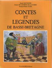 Contes et Légendes de Basse-Bretagne - Souvestre Du Laurens Luzel - Voir Résumé