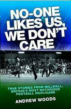 No One Likes Us, We Don't Care,Andrew Woods,Excellent Book mon0000048451