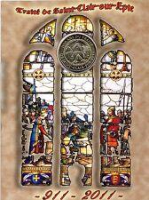 95 SAINT-CLAIR-SUR-EPTE, Encart 1 100 ans du Traité, 2011, Monnaie de Paris