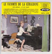 "THE VISCOUNT OF THE GERALDINE Disk 45T 7"" EP SON PIANO.ET HIS FRIENDS Seal RARE"