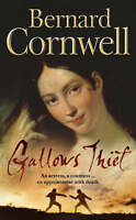 Gallows Thief, Bernard Cornwell | Paperback Book | Good | 9780007127160