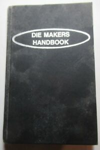 Die Makers Handbook First Edition by Jerry Arnold 1980