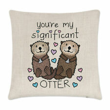 You're My Significant Otter Cushion Cover Pillow Funny Valentines Day Girlfriend