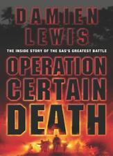 Operation Certain Death By Damien Lewis. 9781844133949