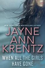When All the Girls Have Gone by Jayne Ann Krentz (2016, Hardcover)