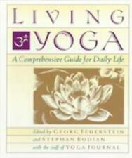Living Yoga: A Comprehensive Guide for Daily Life (TARCHERPERIGEE)