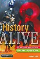 History Alive 8 for the Australian Curriculum Student Workbook by Elizabeth...