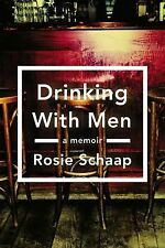 Drinking with Men: A Memoir-ExLibrary