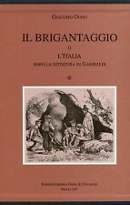 ODDO, Giacomo. Il Brigantaggio o L'Italia dopo la dittatura di Garibaldi. 1997