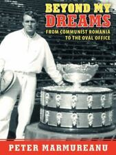 Beyond My Dreams: From Communist Romania to the Oval Office (Hardback or Cased B