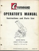 FARMHAND Model F809B Sugar Beet Harvester Direct Lifter Loader Operator Manual +