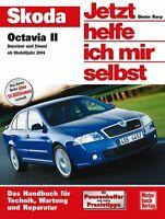 Skoda Octavia 2 Jetzt helfe ich mir selbst So wirds gemacht Reparaturbuch Buch
