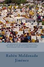 La Huelga de Maestros de 1993 y la Resistencia a Las Escuelas de la Comunidad...