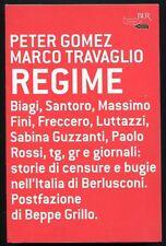 Regime - Peter Gomez e Marco Travaglio - Rizzoli  - 3335