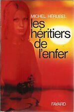 MICHEL HERUBEL LES HERITIERS DE L'ENFER