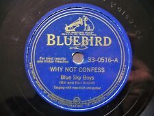1940 Country 78 BLUE SKY BOYS ‎–Why Not Confess rec. Atlanta great mandolin