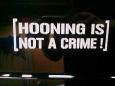 Hooning is not a crime 200mm sticker decal Ken Block Rally DC