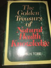 The golden treasury of natural health knowledge