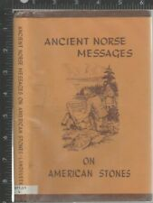 O. G. Landsverk  Ancient Norse Messages on American Stones Norseman Press, 1969