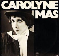 CAROLYNE MAS carolyne mas self titled s/t same SRM1-3783 usa mercury LP PS EX/VG