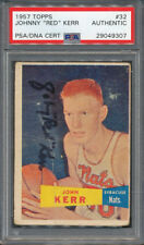 1957/58 Topps #32 Johnny Red Kerr PSA/DNA Certified Authentic Signed Auto *9307