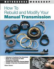 How to Rebuild & Modify T5 Tremec - Borg Warner Manual Transmission Book