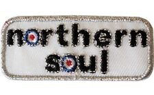 Northern Soul With Target Roundel Scooterist Iron/ Sew On Embroidered MODS Patch