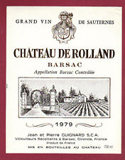 ETIQUETTE DE VIN - Bordeaux Chateau de ROLLAND 1979