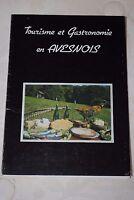 TOURISME ET GASTRONOMIE EN AVESNOIS - C.E.T.H.O.R.A.A 1982 - TRES INTERESSANT !!