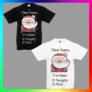 Dear Santa I've Been Naughty Nice TShirt T-Shirt Tee Kid Children Xmas Christmas