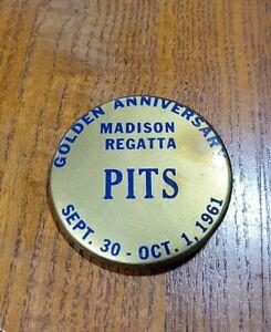 Vintage 1961 Madison Regatta Pits Pass Golden Anniversary Button Indiana IN Race