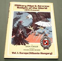 "SIGNED ""MILITARY PILOT & AIRCREW BADGES OF THE WORLD"" WW1 WW2 PIN REFERENCE BOOK"