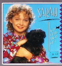 """7"""" Sarah Ich fühl`mich gut / Sag nur Ade 90`s Sony Music"""
