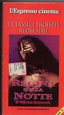 REGINA DELLA NOTTE VHS made in ITALY Walerian BOROWCZYK Marina PIERRO Espresso