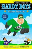 Balloon Blow-Up (Hardy Boys: The Secret Files) by Franklin W. Dixon