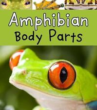 Amphibian Body Parts (Animal Body Parts), Lewis, Clare, New Book