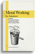 Metal Working For Amateurs 1893 (Lindsay how to book)
