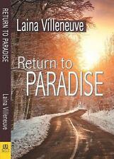 Return to Paradise: By Villeneuve, Laina