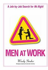 Men at Work by Wendy Straker (2006) - FREE SHIPPING