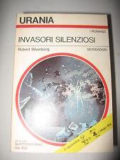 URANIA 669 1975 - SILVERBERG ROBERT, INVASORI SILENZIOSI - MONDADORI