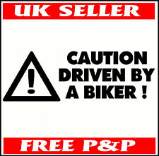 FUNNY CAR STICKER DRIVEN BY A BIKER VINYL DECAL 4 CARS