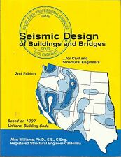 Seismic Design of Buildings and Bridges-Civil & Structural Engineers-1997 Code