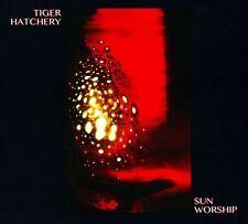 TIGER HATCHERY, Sun Worship, Audio CD