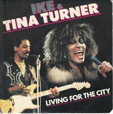 45T SP IKE & TINA TURNER *LIVING FOR THE CITY*