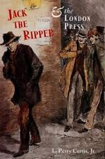 Jack the Ripper and the London Press-ExLibrary