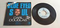 Ref 232 Vinyle 45 Tours Blue Eyed Soul Carl Douglas