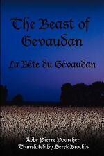 The Beast of Gevaudan: La Bete Du Gevaudan (Paperback or Softback)