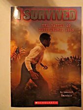 I Survived The Battle of Gettysburg, 1863 by Lauren Tarshis (Scholastic, 2013)