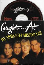 CAUGHT IN THE ACT - My arms keep missing you CD SINGLE 2TR Dutch CARDSLEEVE 1995