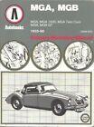 MG MGA 1500 1600 TWIN CAM & MGB COUPE ROADSTER 1955 - 1968 OWNERS REPAIR MANUAL